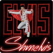 Elvis Shmelvis 2017
