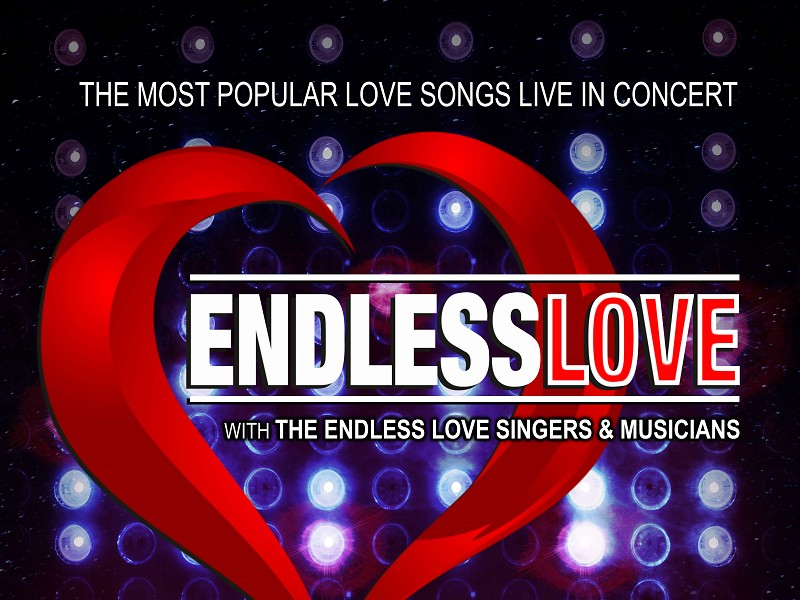 Endless Love - The Most Popular Love Songs Live in Concert