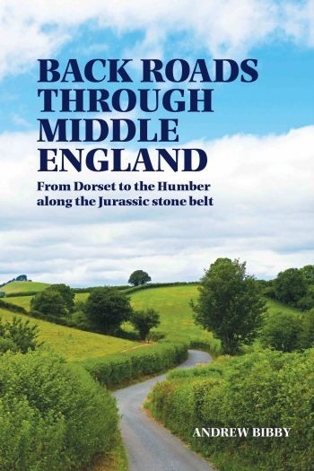 Andrew Bibby: Back Roads Through Middle England