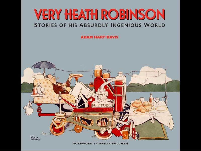Adam Hart-Davis, Very Heath Robinson