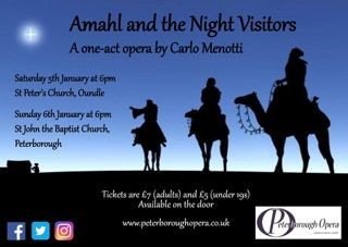 Peterborough Opera, Amahl & The Night Visitors