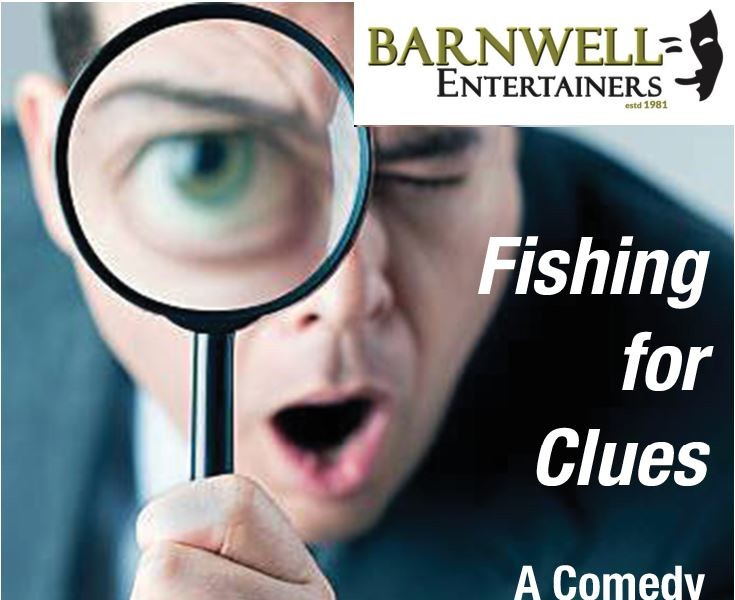 Barnwell Entertainers, Fishing for Clues