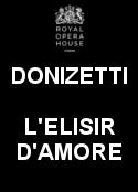 Royal Opera House L'elisir D'amore