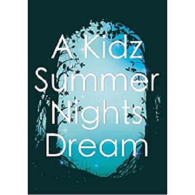 A Kidz Summer Nights Dream