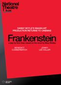 National Theatre LiveFrankenstein - Jonny Lee Miller as Creature