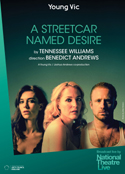National Theatre Live - A Streetcar Named Desire