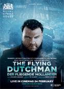 Royal Opera House - Der Fliegende Hollander