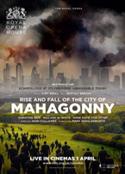Royal Opera House - Rise & Fall of the City of Mahoganny