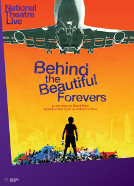 Behind The Beautiful Forevers NTL