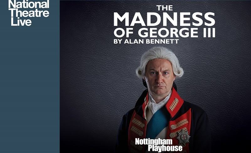 NT Live: The Madness of George III thumbnail image