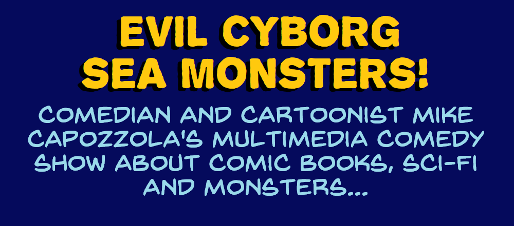 Evil Cyborg Sea Monsters! image