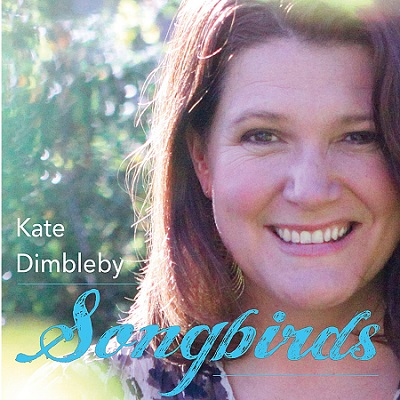 Kate Dimbleby - Songbirds