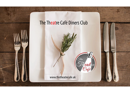 The Theatre Cafe Diners Club August