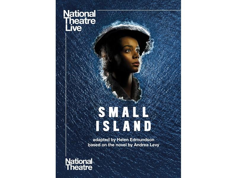 NTLive – Small Island