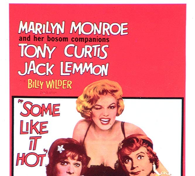 l) Some Like it Hot