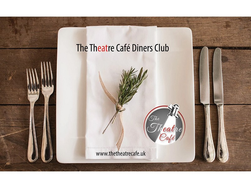 The Theatre Cafe Diners Club - December