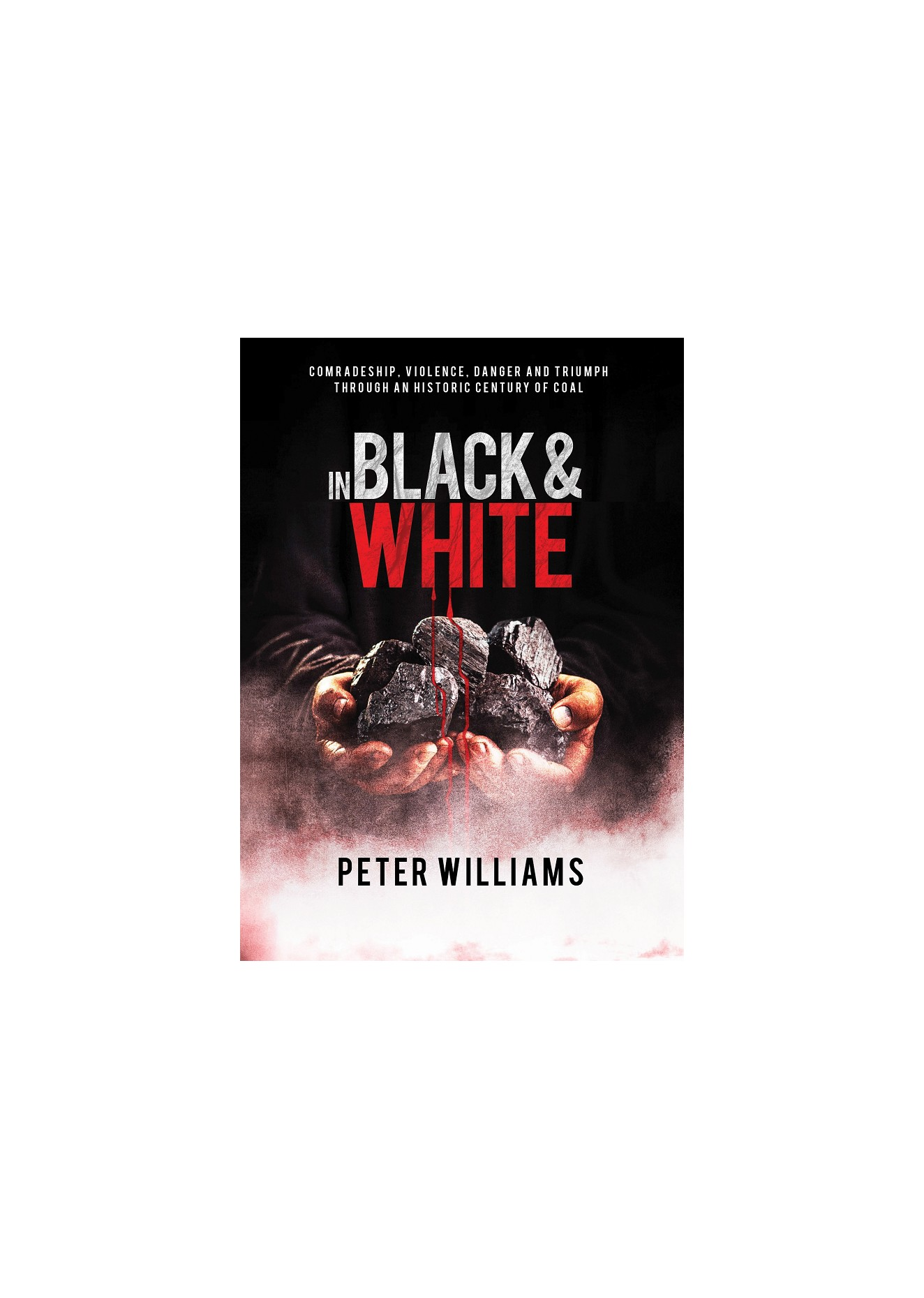 Peter Williams - In Black & White.