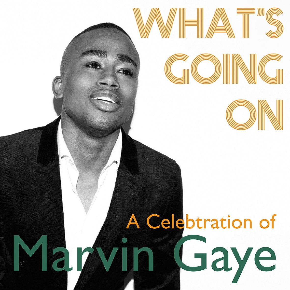 What's Going On - Celebration of Marvin Gaye