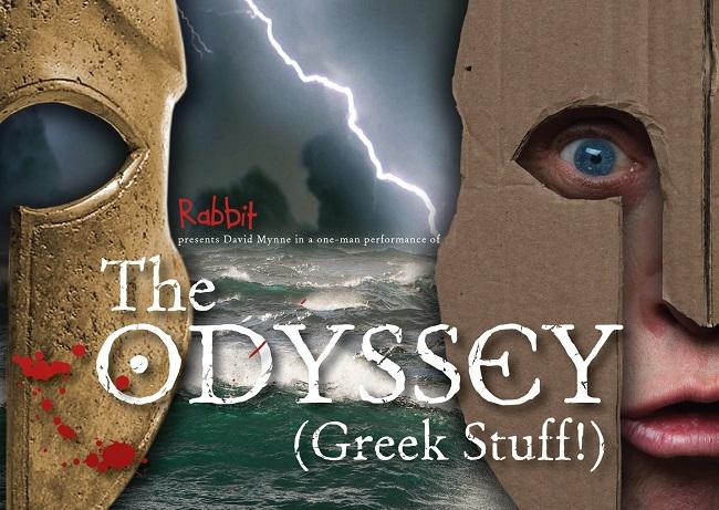 THE ODYSSEY (GREEK STUFF!) - RABBIT THEATRE