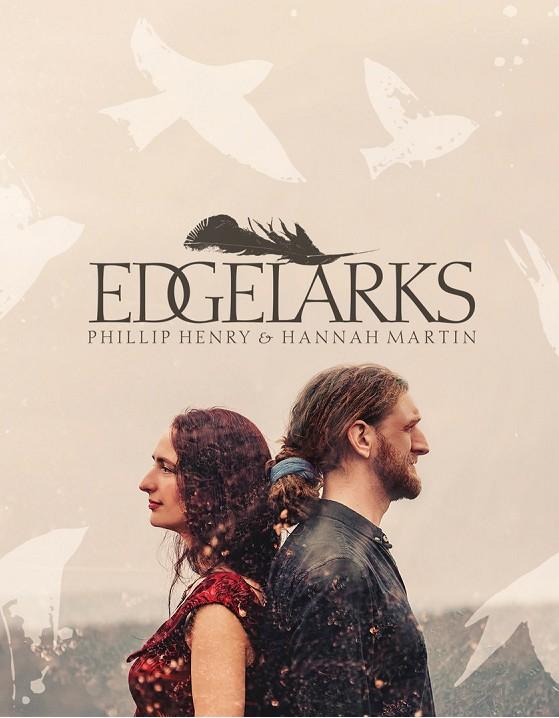 Edgelarks (Phillip Henry & Hannah Martin)