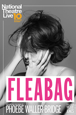 NT Live: Fleabag (Encore)