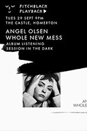 Pitchblack Playback: Angel Olsen - Whole New Mess