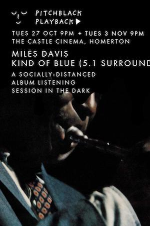Pitchblack Playback: Miles Davis - Kind Of Blue