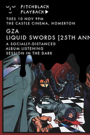 Pitchblack Playback: GZA - Liquid Swords (25th anniversary)