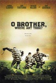 O Brother. Where Art Thou?