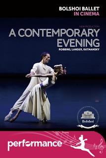 A Contemporary Evening - Bolshoi Ballet