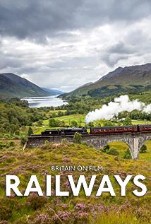 Britain on Film: Railways