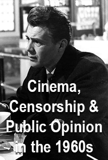 COURSE: Cinema, Censorship and Public Opinion in the 1960s