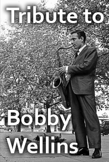 A TRIBUTE: LIFE AND WORK OF BOBBY WELLINS