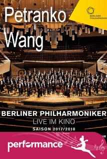 Berlin Philharmonic Live (Petranko / Wang)