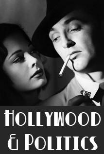 TALK: Hollywood and Politics 1932-1948