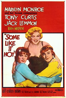 Some Like it Hot.