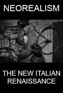 Neorealism: The New Italian Renaissance