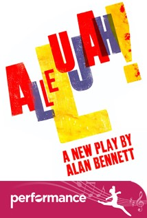 Alan Bennett's Allelujah!