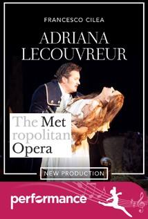 Adriana Lecouvreur (Met Opera)