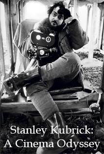 Stanley Kubrick: A Cinema Odyssey