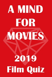 QUIZ: A Mind for Movies 2019