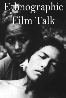 Ethnographic Film Talk