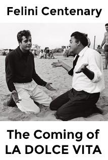 Fellini Centenary - the Coming of La Dolce Vita