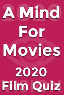 QUIZ: A Mind for Movies 2020