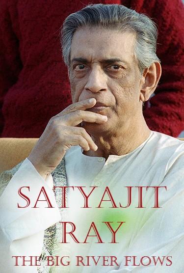 Satyajit Ray - The Big River Flows