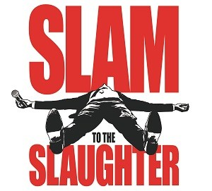 Slam to the Slaughter