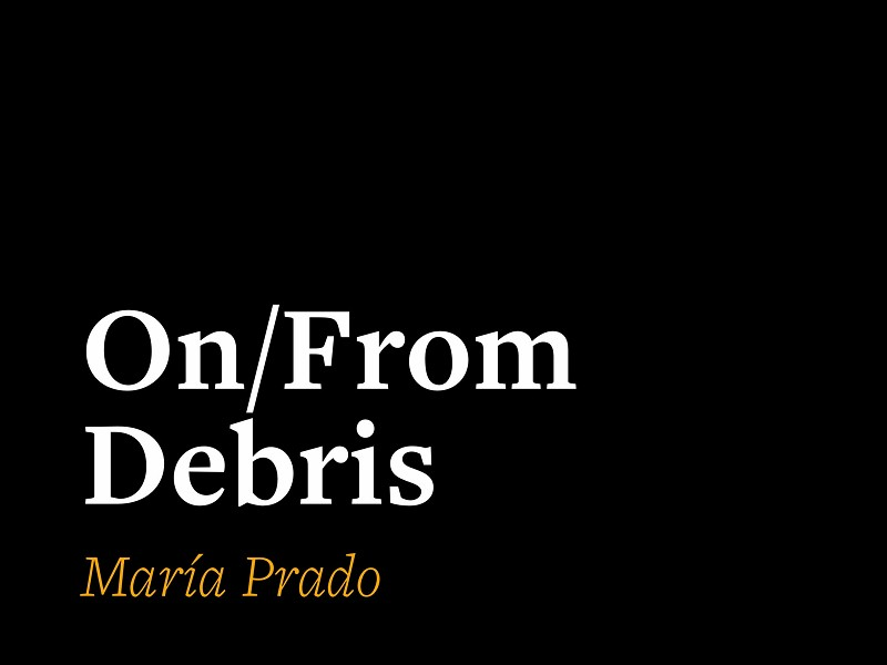On/From Debris