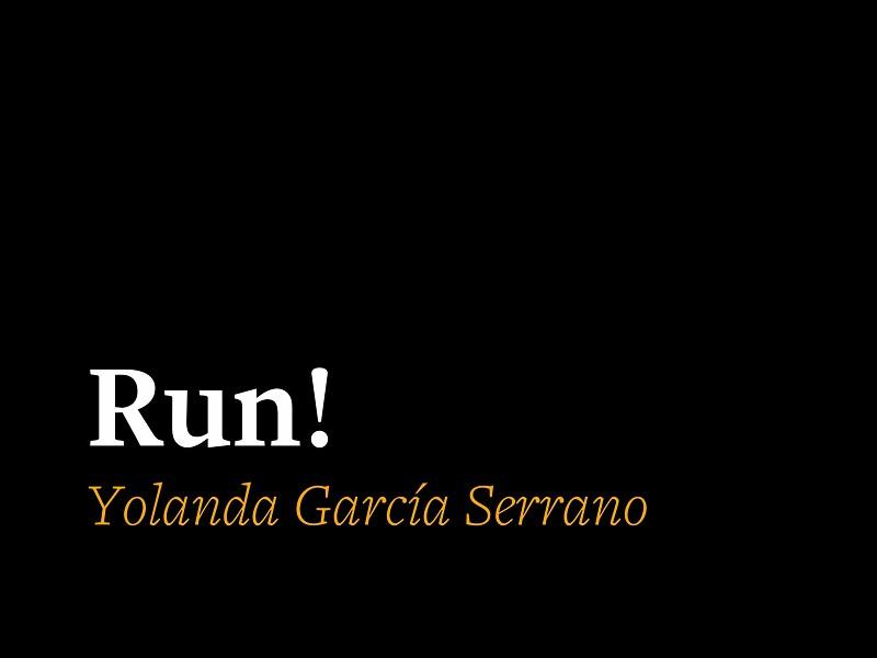 RUN!/¡CORRE!