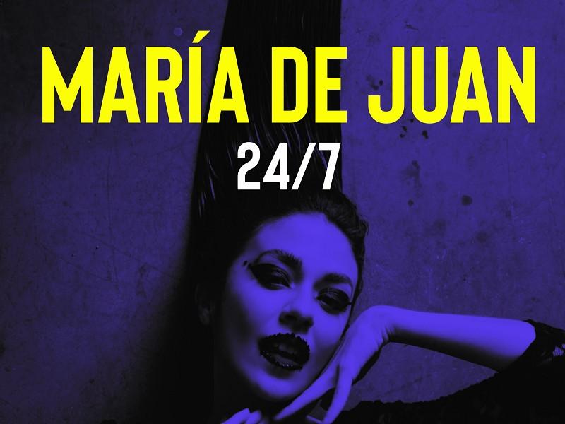 María De Juan 24/7 Tour
