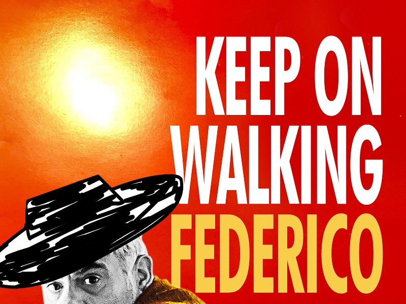 Keep on Walking Federico
